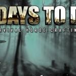 Zu schön zum Sterben – 7 Days To Die