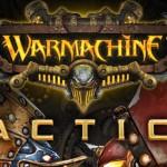 Warmachine: Tactics – aus Brettspiel wird Videospiel