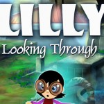 Angespielt: Lilly Looking Through – Ein Adventure von der Vergangenheit bis in die Zukunft