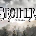 Test: Brothers – Eine schöne Märchenstunde
