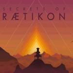Angespielt: Secrets of Raetikon – I Believe I Can Fly