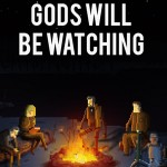 Gods Will Be Watching – Neuer Trailer zum morgigen Start auf Steam
