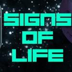 Und noch eine Sandbox-Erkundung.. Signs of Life auf (un-)bekannten Pfaden