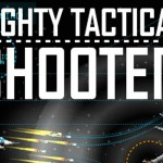 Mighty Tactical Shooter – Ein rundenbasiertes R-Type?!