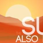The Sun Also Rises – Die grausame Wahrheit über Kriege