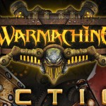 Angespielt: Warmachine: Tactics – Schicke Optik, viel Taktik, kaum Inhalt